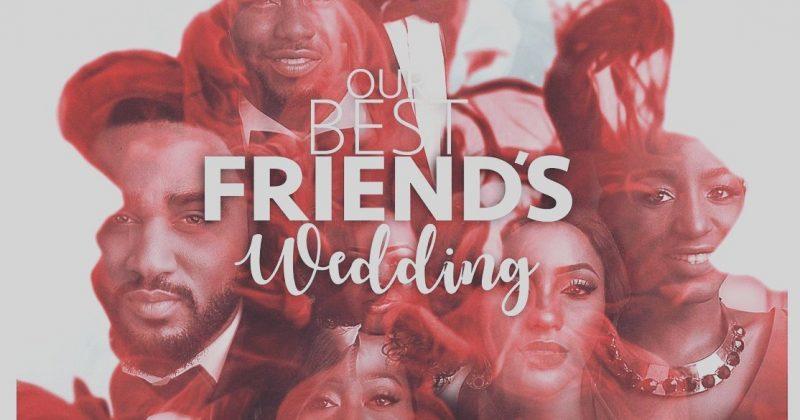 Our Best Friend's Wedding