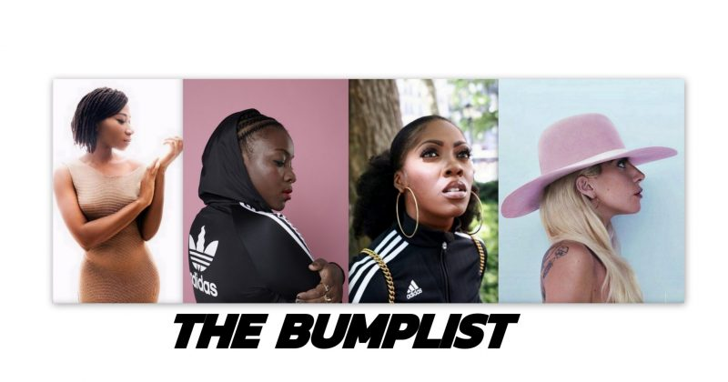The Bumplist: Lady Gaga, Asa, Ray BLK and 6 other women you should check out this week - The Native