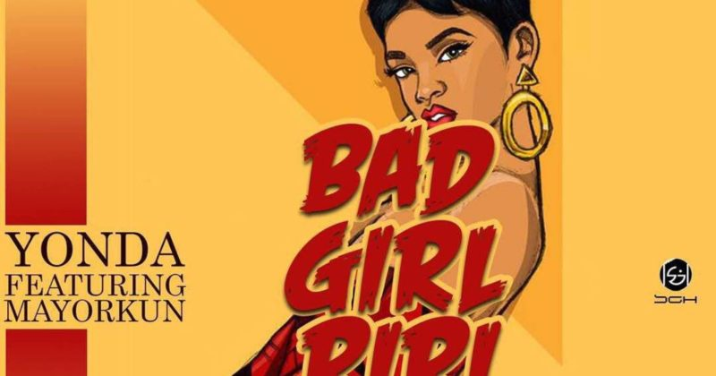 """Don't be fooled by the """"Bad Girl Riri"""" title of Yonda and Mayorkun's new single - The Native"""