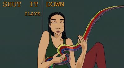 "Ilaye's ""Shut It Down"" is a deep-soul ballad for musical bliss - The Native"
