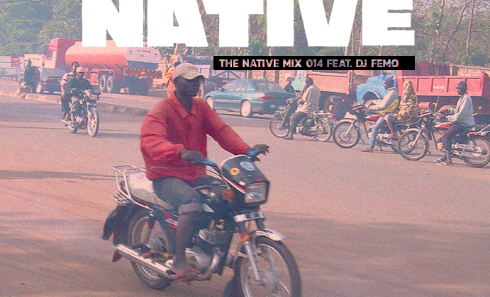 Native Mix 014 - DJ Femo