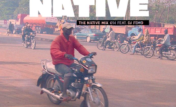 Native Mix 014 - DJ Femo