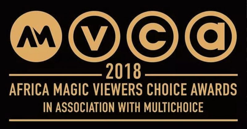 See full list of nominees for 2018's Africa Magic Viewers Choice Awards - The Native