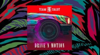 """Drive N Motion"" is Team Salut's entry into summer playlists - The Native"