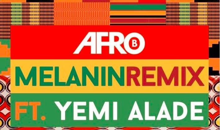 "Hear Afro B collaborate with Yemi Alade for ""Melanin Remix"" - The Native"