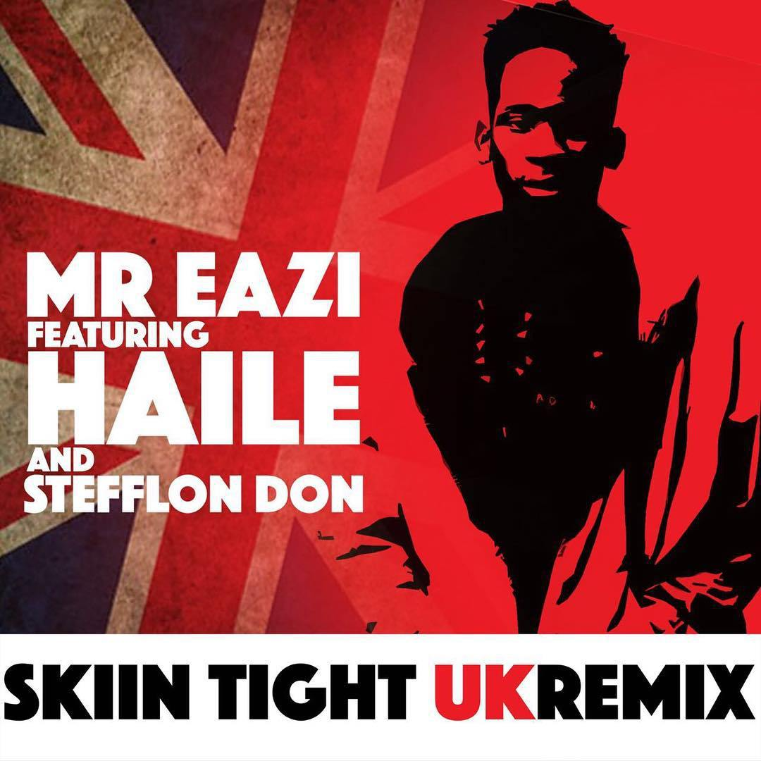 Mr. Eazi ft. Haile and Stefflon Don - Skin Tight Uk Remix
