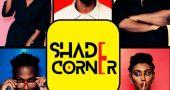 Shade corner, corny, shade