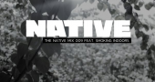 NATIVE Mix 009: featuring SMOKING INDOORS - The Native