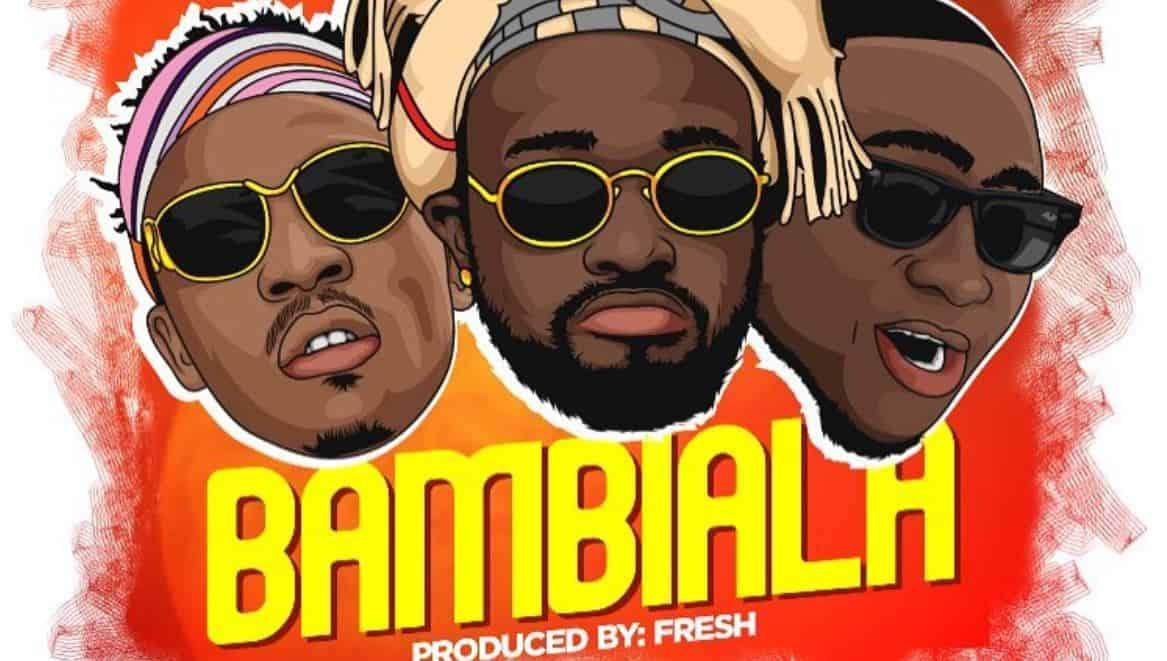 """Danagog tags Davido and Mayorkun for """"Bambiala"""""""