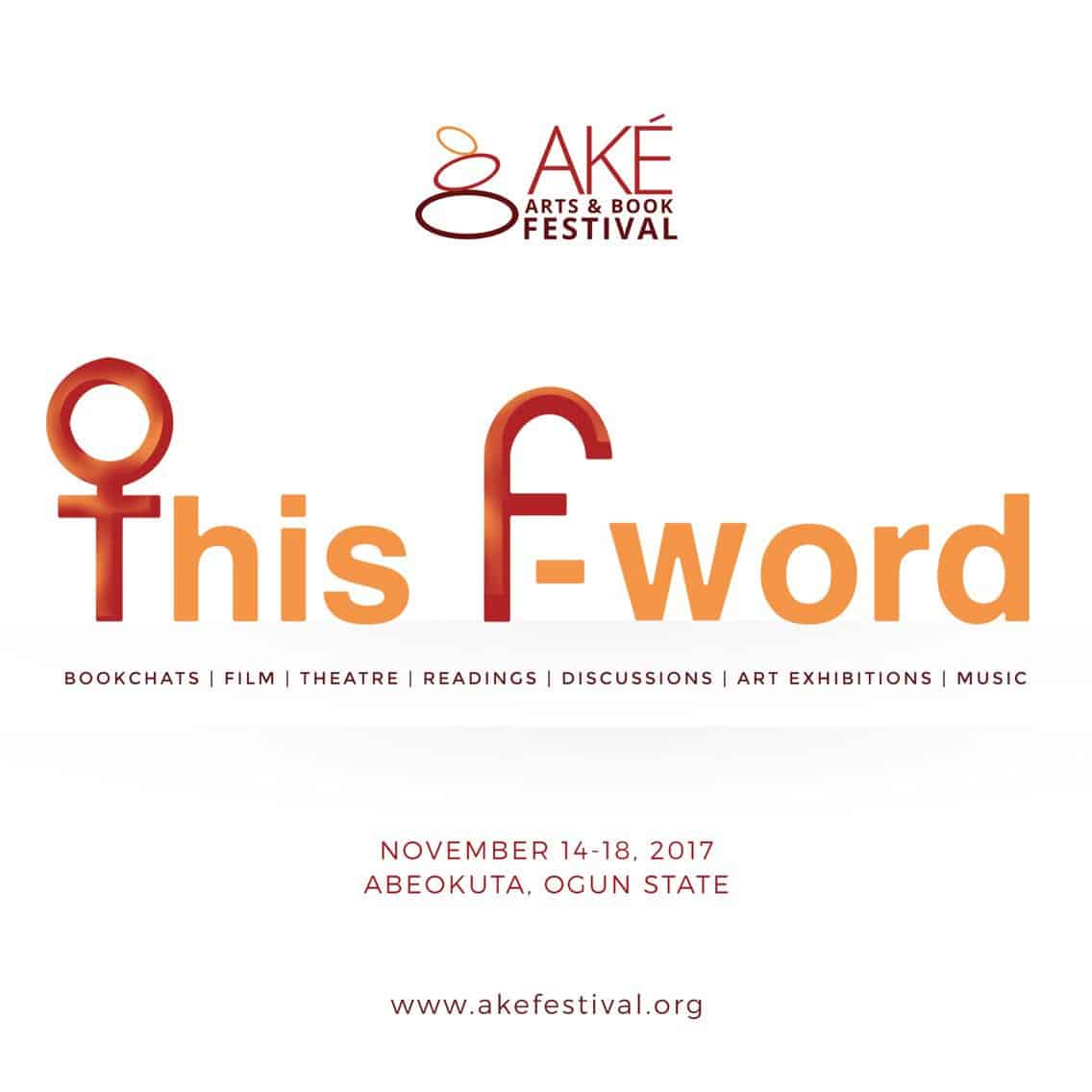 """The Ake Book And Arts Festival tackles the mercurial """"That 'F' Word"""""""