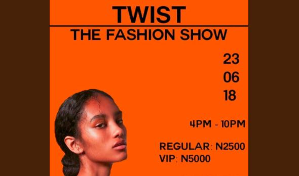 """The Twist Fashion Show"" invites you to their debut fashion show in Lagos this summer - The Native"