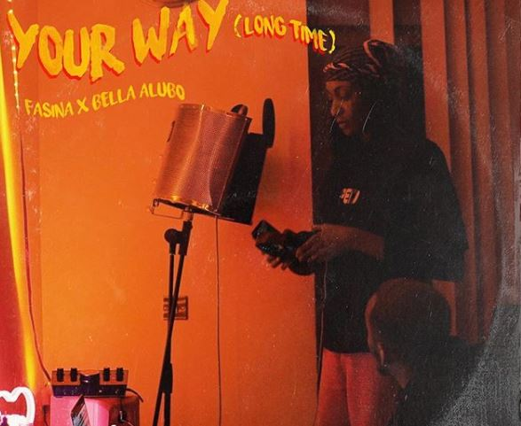 """Fasina & Bella Alubo Collaborate On New Single, """"Your Way (Long Time)"""""""