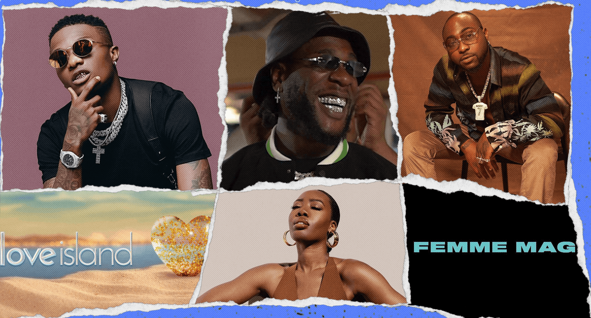 Hot Takes: Love Island NG, Wizkid, Davido & Burna, FemmeMag & more