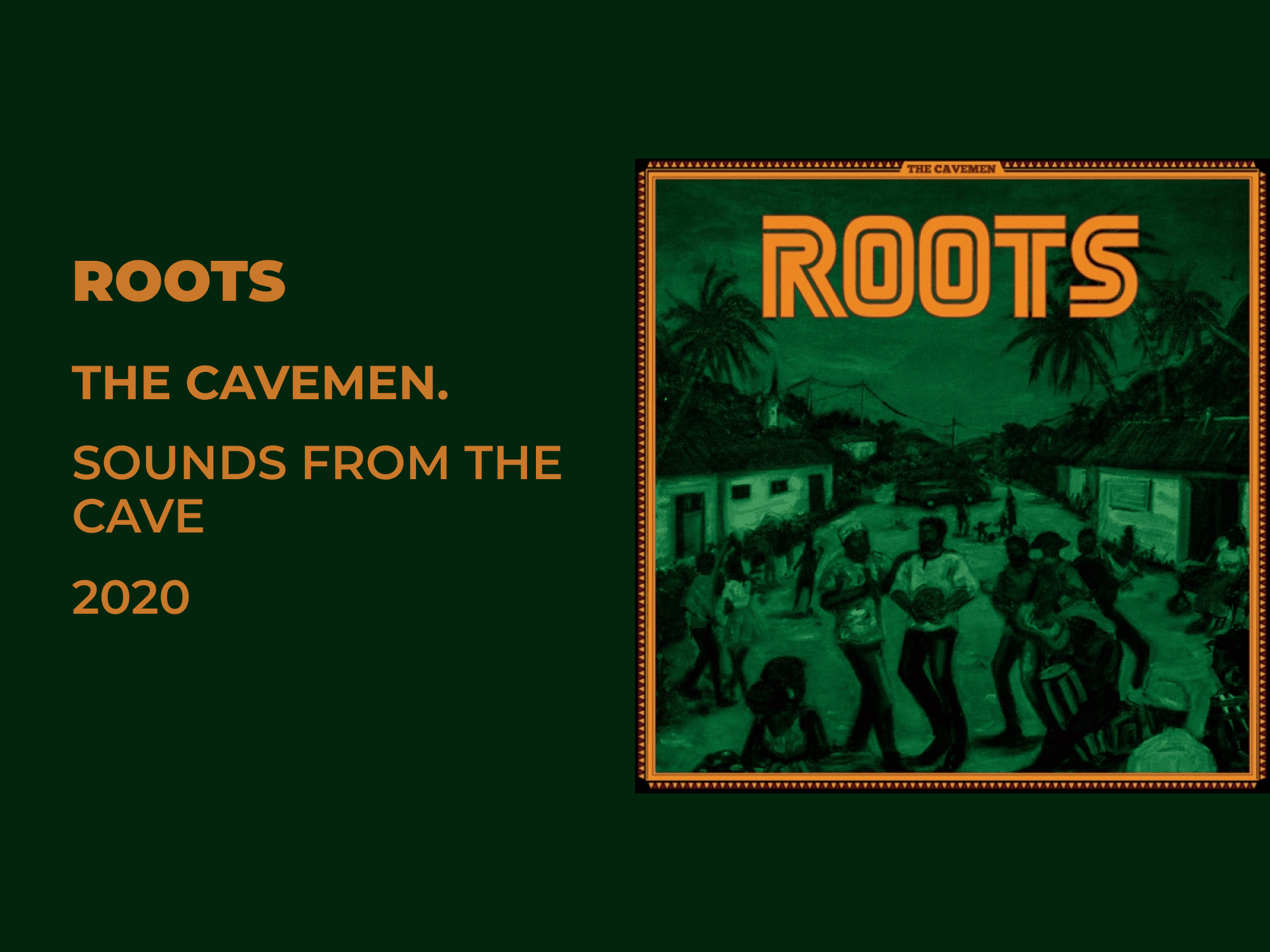 Review: The Cavemen.'s 'ROOTS.'