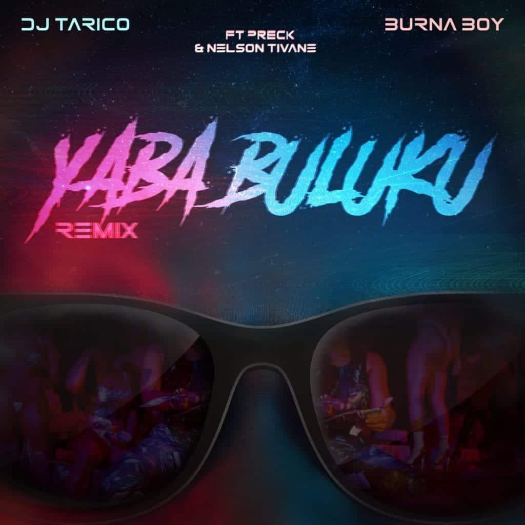 "Best New Music: Burna Boy breathes new life into DJ Tarico's ""Yaba Buluku Remix"""