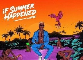 Essentials: Laime's 'If Summer Happened' Is A Reminder Of Lost Times